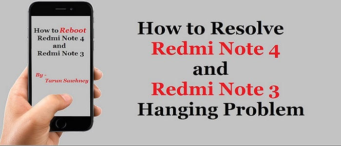 Redmi Note 4 and Redmi Note 3 Reboot / Restart Problem Solved